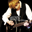 Reckless Reckless/Katharina Franck