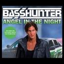 Angel In The Night/Basshunter