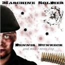 Maschine Soldier [Normal Version]/Dennis Bunzeck