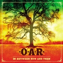 In Between Now And Then (U.S. Version)/O.A.R.