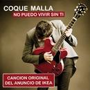 No puedo vivir sin ti (Cancion original del anuncio de Ikea)/Coque Malla