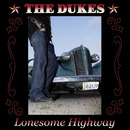 Lonesome Highway/The Dukes