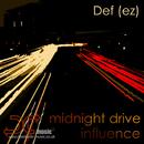 Midnight Drive E.P/Def (EZ)