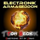 Electronik Armageddon/Tom Brox