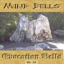 Evocation Bells/The Mindbells
