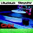 Longing Sorrow/DJ CHM