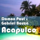 Acapulco/Damon Paul & Gabriel Bauza