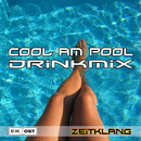 Cool am Pool - Drinkmix/elektrokombinat OST
