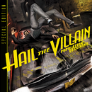 Population: Declining (Special Edition)/Hail The Villain