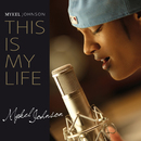 This Is My Life/Mykel Johnson