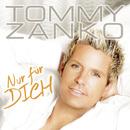 Nur für Dich/Tommy Zanko