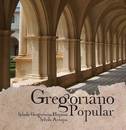 Gregoriano popular/Schola Antiqua & Schola Gregoriana Hispana