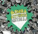 Estalla/Bomba Estereo