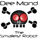 The Smallest Robot/Dee Mond