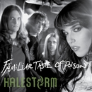 Familiar Taste Of Poison (Deluxe Single)/Halestorm
