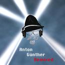 Anton Günther Remixed/Anton Günther Remixed
