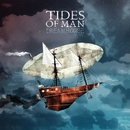 Dreamhouse/Tides Of Man
