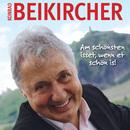 Am schönsten isset, wenn et schön is!/Konrad Beikircher