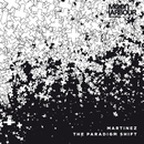 The Paradigm Shift/Martinez