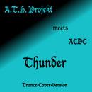 Thunder/A.T.H. Projekt
