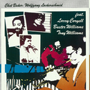 featuring: Larry Coryell, Buster Williams, Tony Williams/Chet Baker, Wolfgang Lackerschmid