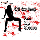 Feel The Groove/Chili Con Coma