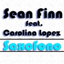 Saxófono/Sean Finn Feat. Carolina Lopez