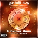 Midnight Hour (feat. Estelle)/Reflection Eternal: Talib Kweli & HiTek