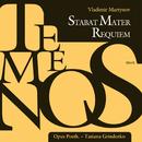 Temenos - Stabat Mater/Requiem/Opus Posth, Tatiana Grindenko