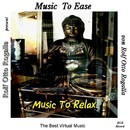Music To Ease/Rolf Otto Rogalla