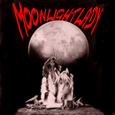 Never Do/Moonlightlady