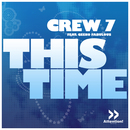 This Time (feat. Geeno Fabulous)/Crew 7