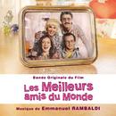 Les Meilleurs amis du Monde/Emmanuel Rambaldi
