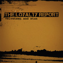 The Loyalty Report/Velveteen and Stun