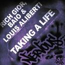 Taking A Life/Rich Gior, Baio & Louis Aliberti