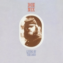 Living By The Days/Don Nix