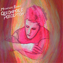 Madhouse Blues/Geronimoes Perception