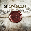 Mission Statement/Stone Sour