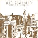 Downtown Battle Mountain/Dance Gavin Dance
