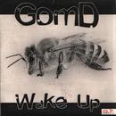 Wake Up/GOMD