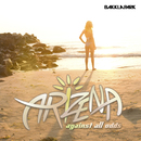 Against All Odds/Arizena