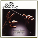 Brilliant Colors: The Complete Warner Bros. Recordings/The Neon Philharmonic