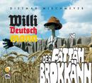 Der Fättäh Brokkänn/Willi Deutschmann, Dietmar Wischmeyer