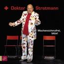 Machensichmafrei, bitte!/Doktor Stratmann