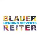 Blauer Reiter/Henning Sieverts