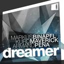 Dreamer (feat. Kelly D.)/Markus Binapfl