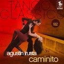 Tango Classics 182: Caminito/Agustin Irusta