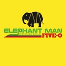 Five-O  (Radio Edit online music)/Elephant Man