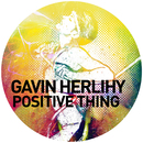 Positive Thing/Gavin Herlihy