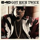 Got Rich Twice (feat. Turf Talk) (DMD)/E-40